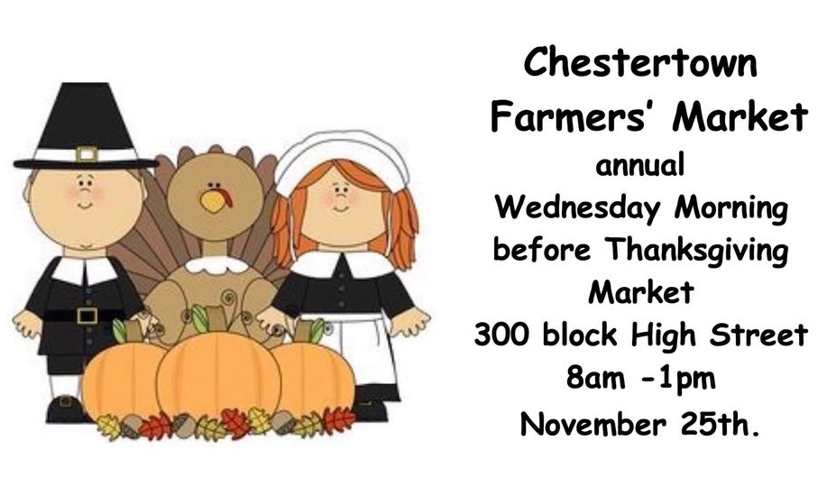 Reminder Chestertown Farmers' Market Open Wednesday, 8 a.m. to 1 p.m.