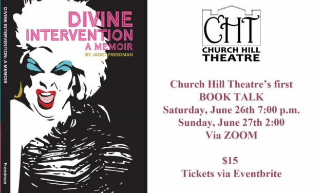 Church Hill Theatre Introduces New Online Experience–A Book Talk With Janet Freeman
